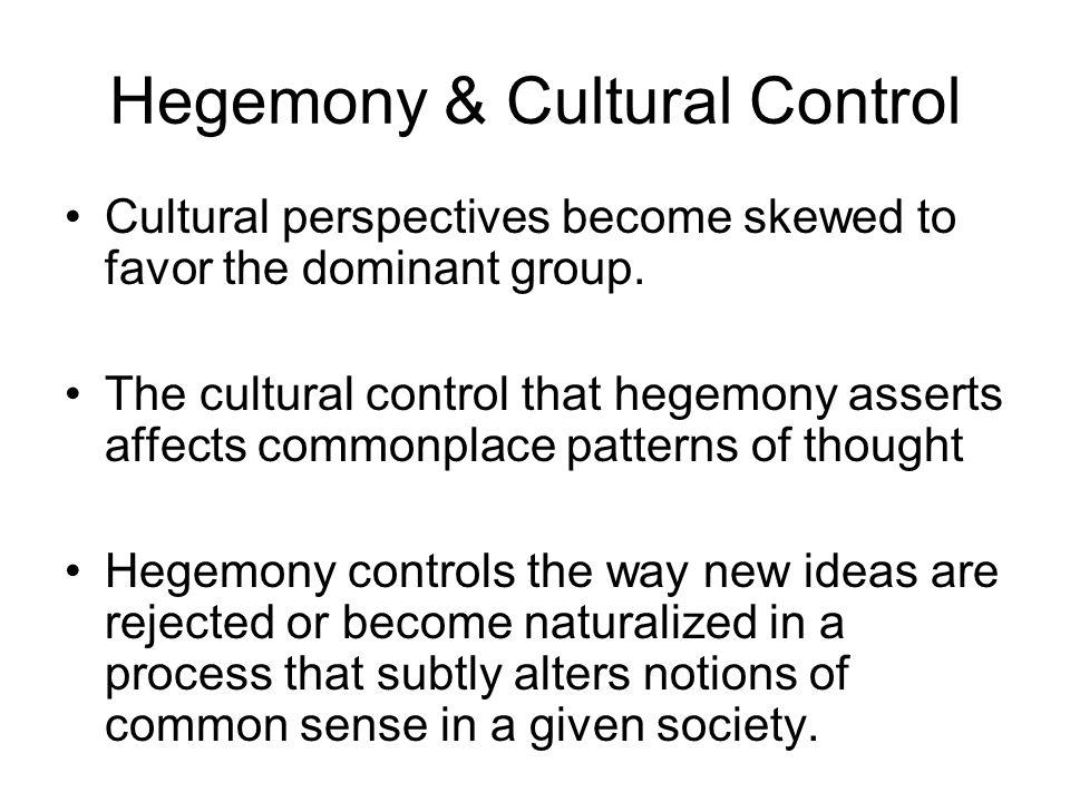 Hegemony & Cultural Control