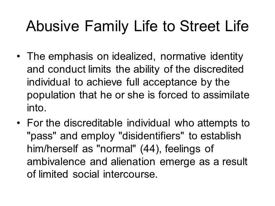 Abusive Family Life to Street Life
