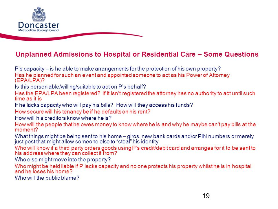 Unplanned Admissions to Hospital or Residential Care – Some Questions