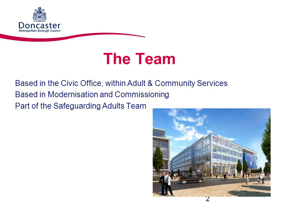 The Team Based in the Civic Office, within Adult & Community Services
