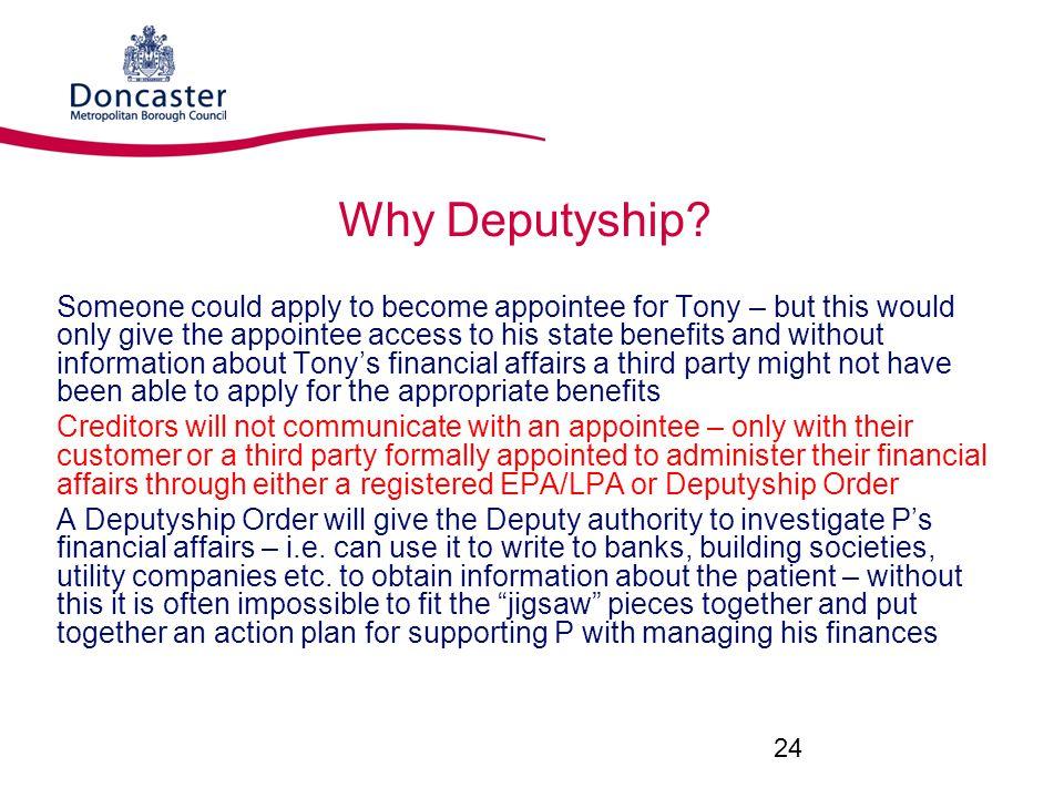 Why Deputyship