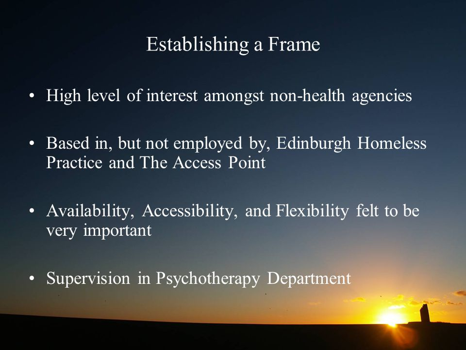 Establishing a Frame High level of interest amongst non-health agencies.