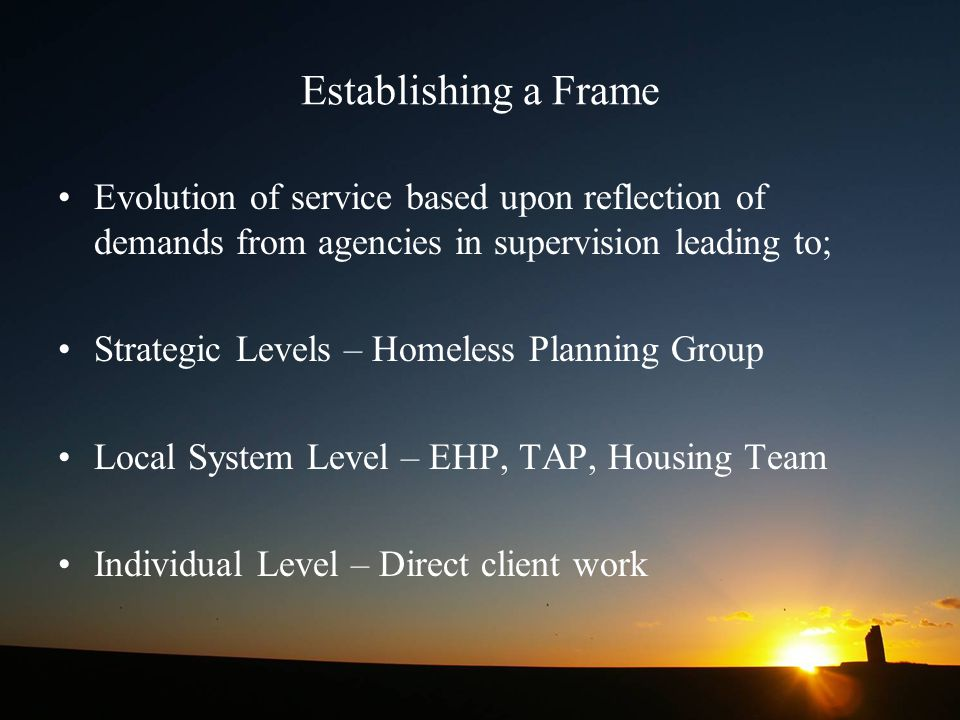 Establishing a Frame Evolution of service based upon reflection of demands from agencies in supervision leading to;