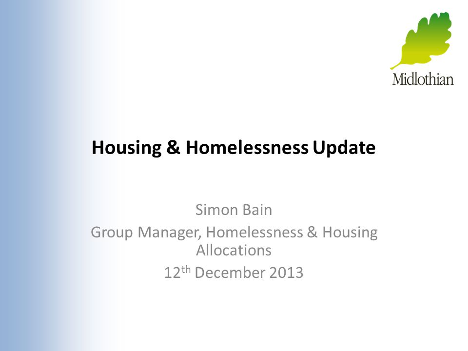 Housing & Homelessness Update