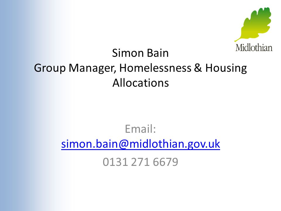 Simon Bain Group Manager, Homelessness & Housing Allocations