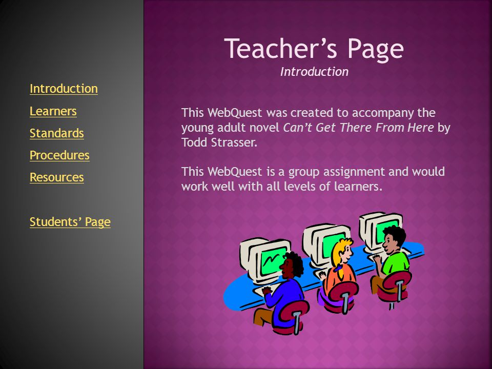 Teacher's Page Introduction Introduction Learners Standards