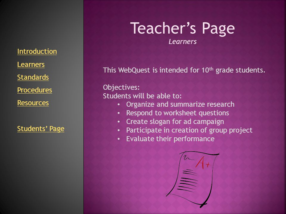 Teacher's Page Learners Introduction Learners Standards Procedures
