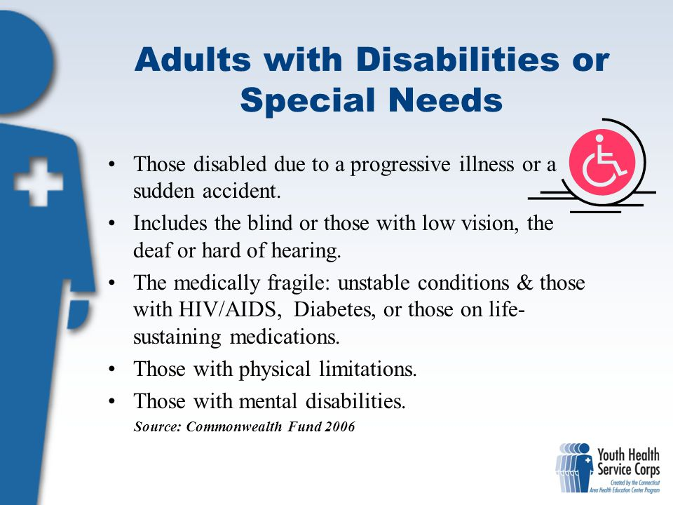 Adults with Disabilities or Special Needs