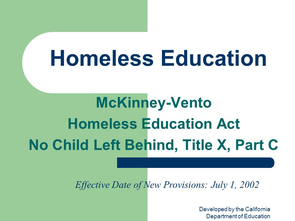Homeless Education Act No Child Left Behind, Title X, Part C