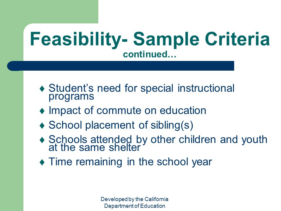 Feasibility- Sample Criteria continued…