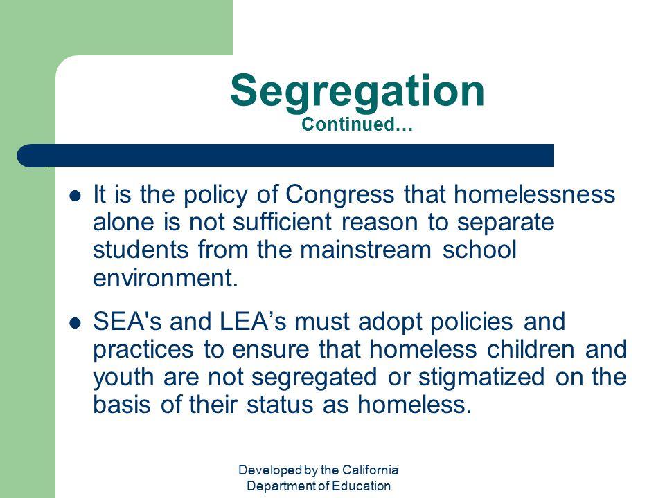 Segregation Continued…
