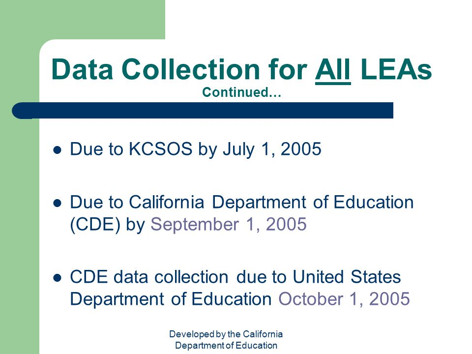 Data Collection for All LEAs Continued…