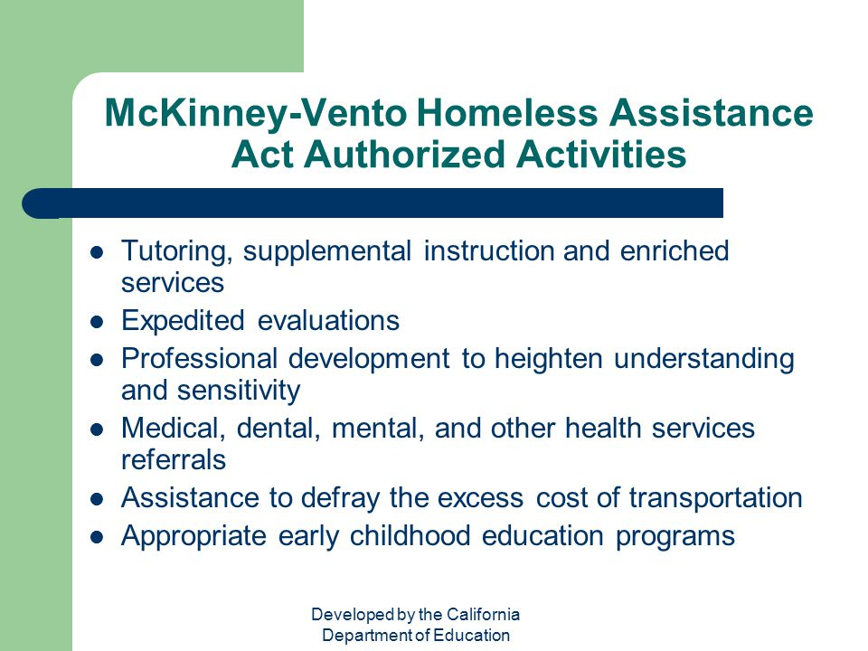 the mckinney vento act and educating children Annual notice of rights mckinney vento homeless assistance act the mckinney-vento act defines children and youth who are homeless as: children and youth who lack a.