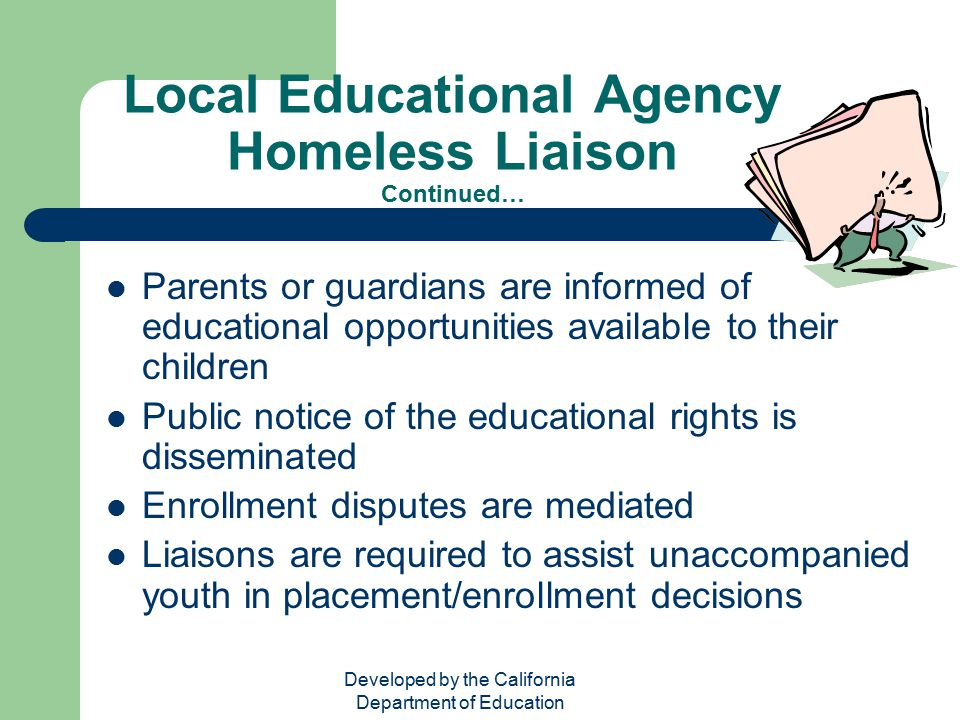 Local Educational Agency Homeless Liaison Continued…