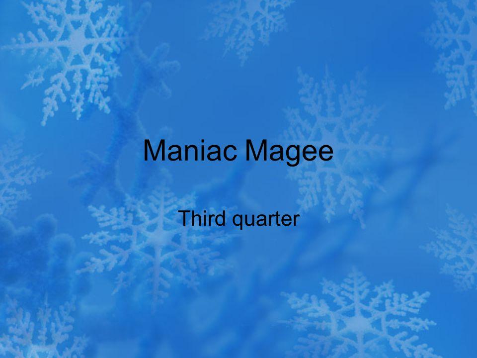 Maniac Magee Third quarter