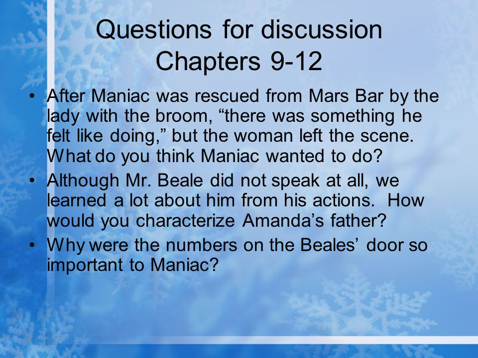 Questions for discussion Chapters 9-12