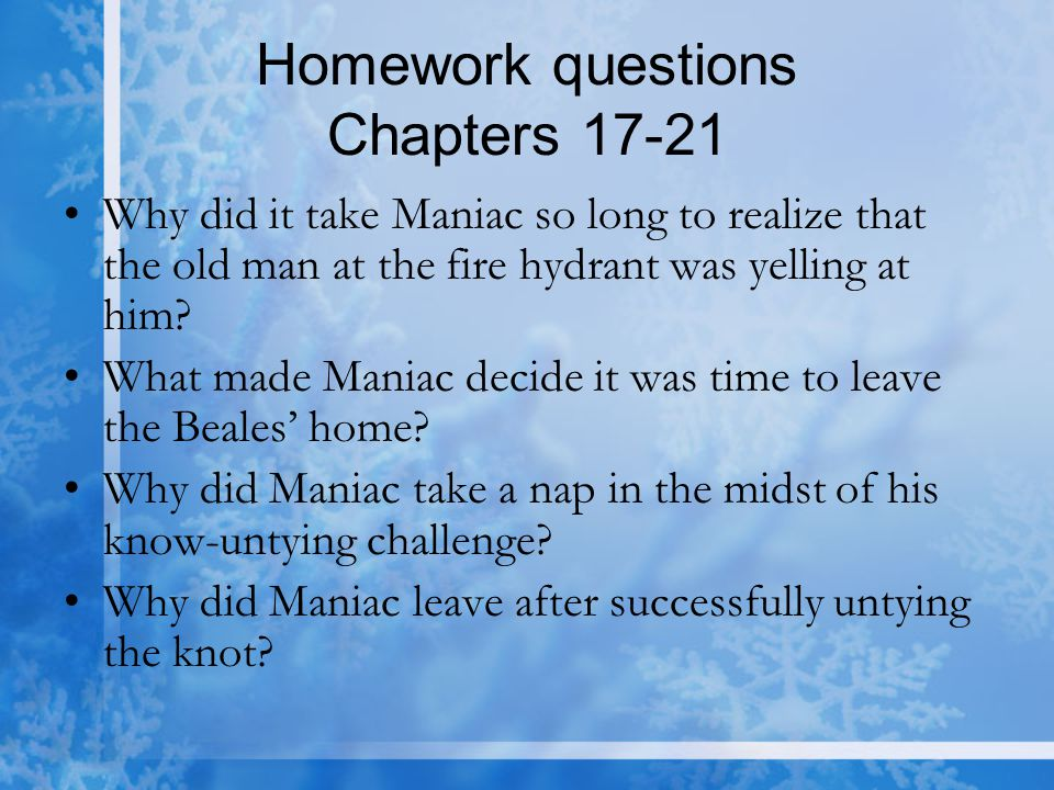 Homework questions Chapters 17-21