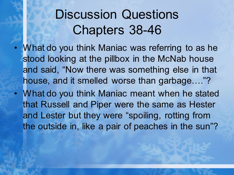 Discussion Questions Chapters 38-46