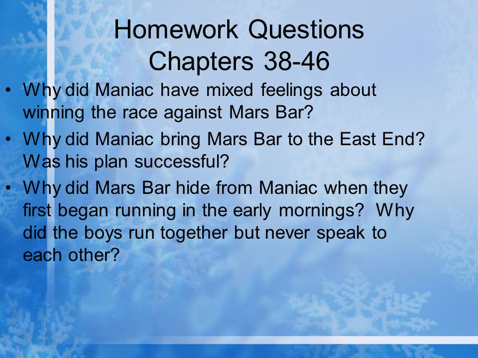 Homework Questions Chapters 38-46