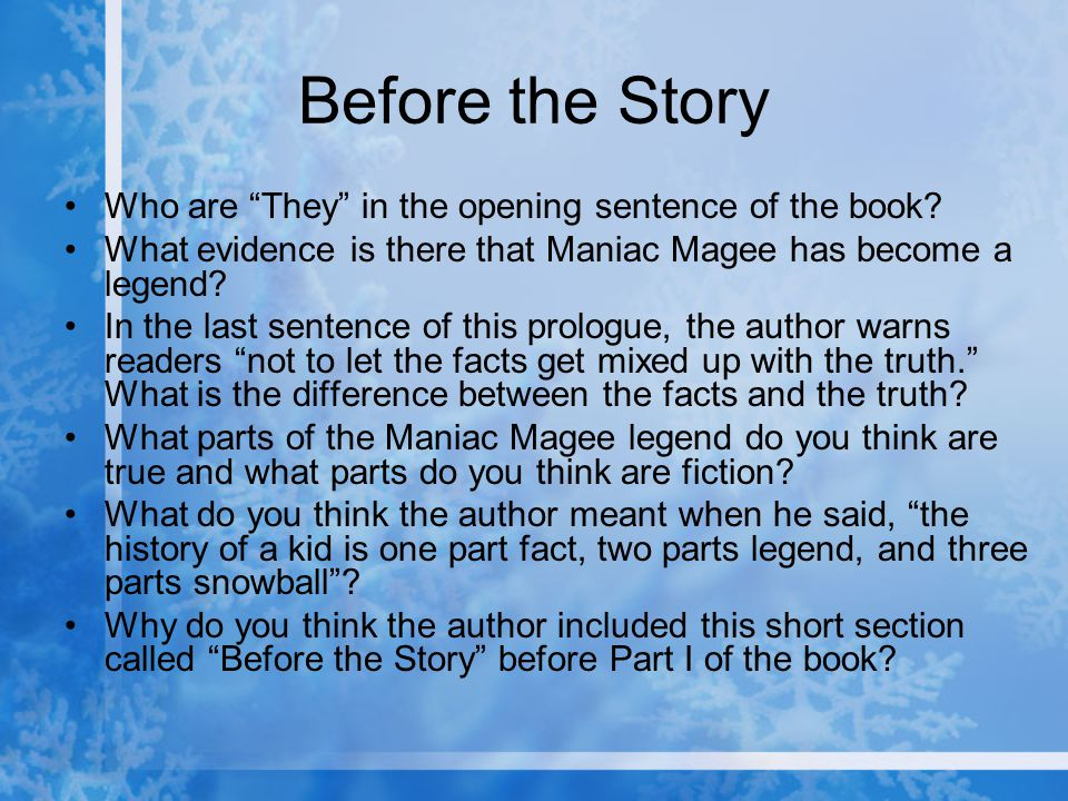 Before the Story Who are They in the opening sentence of the book