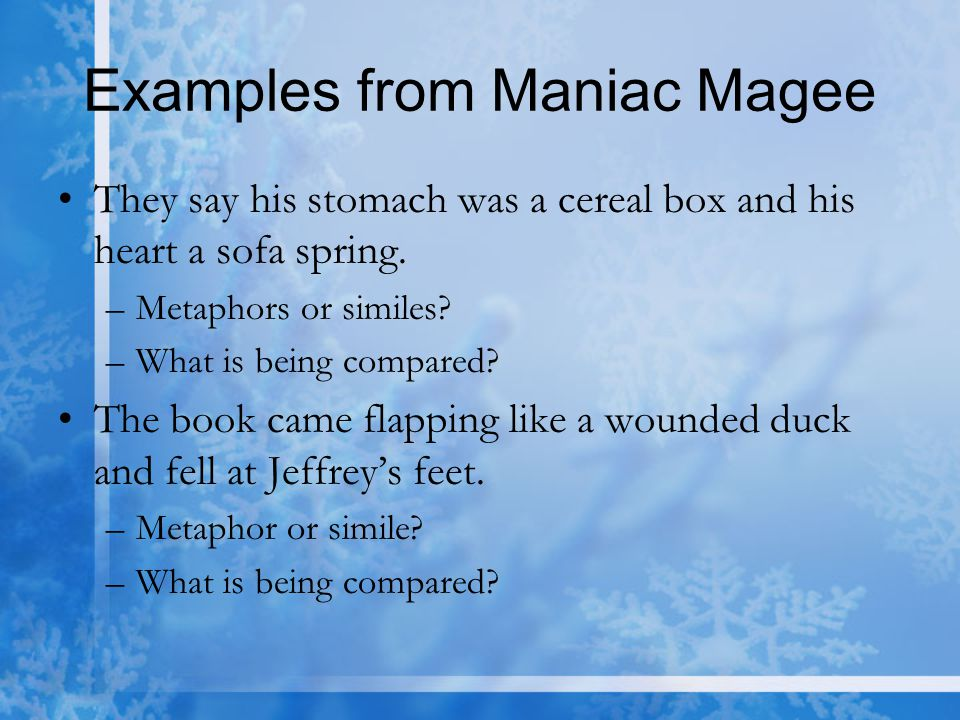 Examples from Maniac Magee