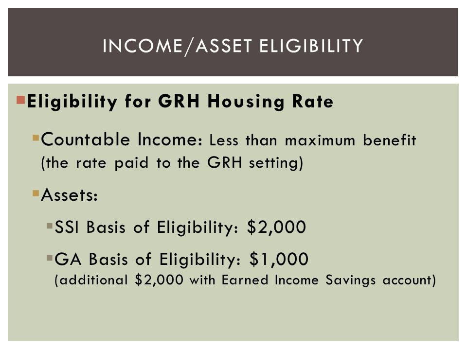 INCOME/asset Eligibility