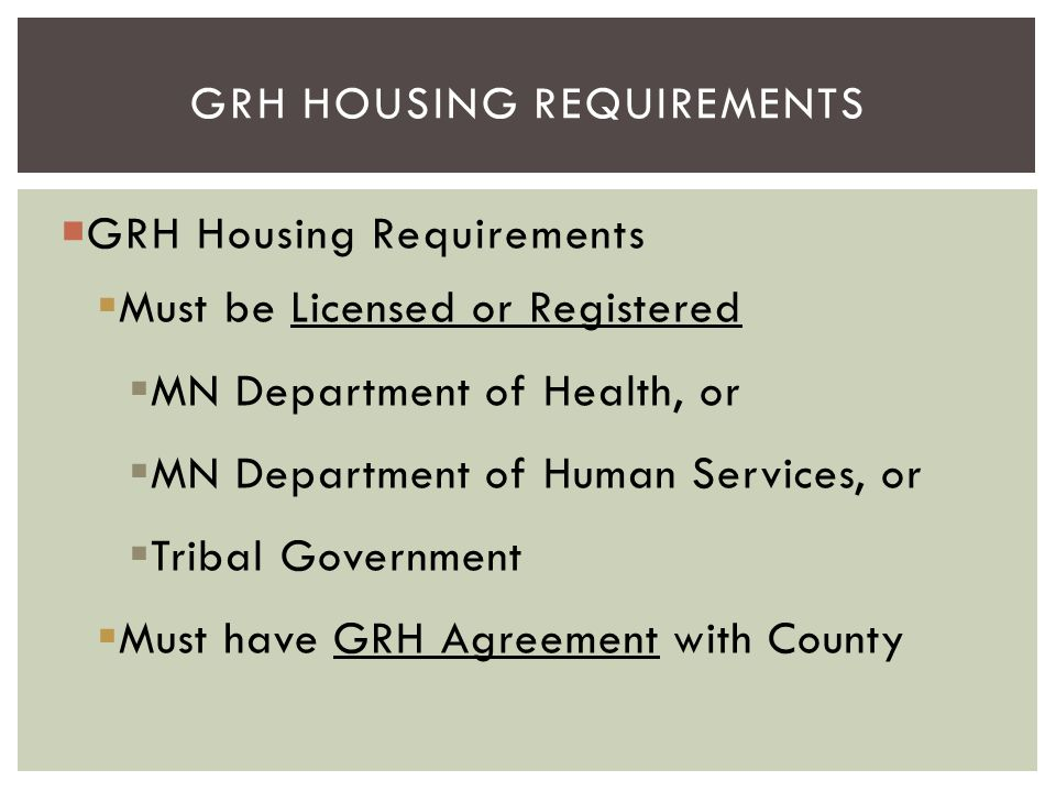 GRH Housing Requirements