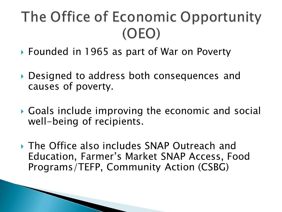 The Office of Economic Opportunity (OEO)