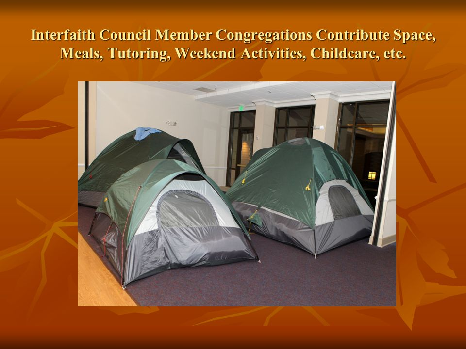Interfaith Council Member Congregations Contribute Space, Meals, Tutoring, Weekend Activities, Childcare, etc.