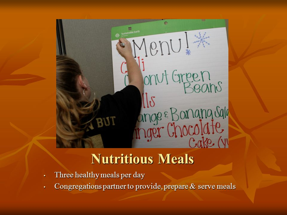 Nutritious Meals Three healthy meals per day