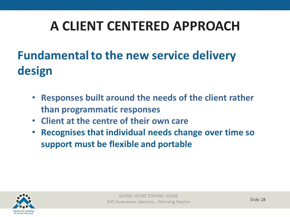 A CLIENT CENTERED APPROACH
