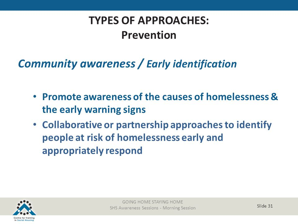 TYPES OF APPROACHES: Prevention