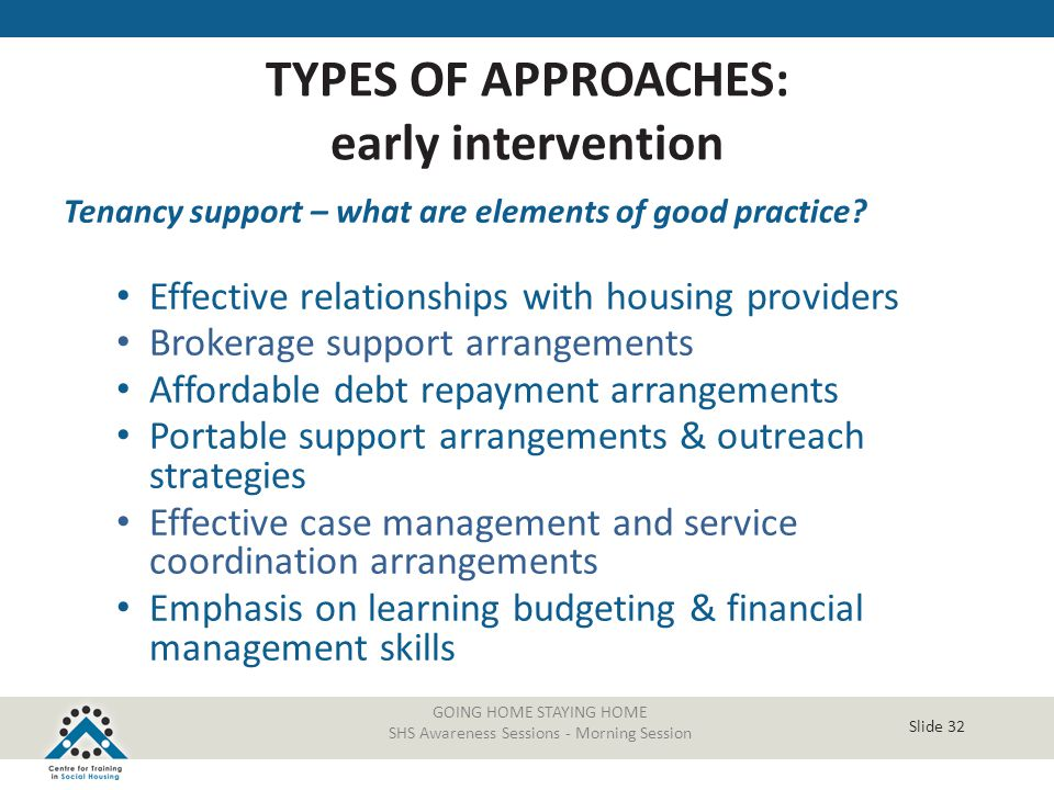 TYPES OF APPROACHES: early intervention