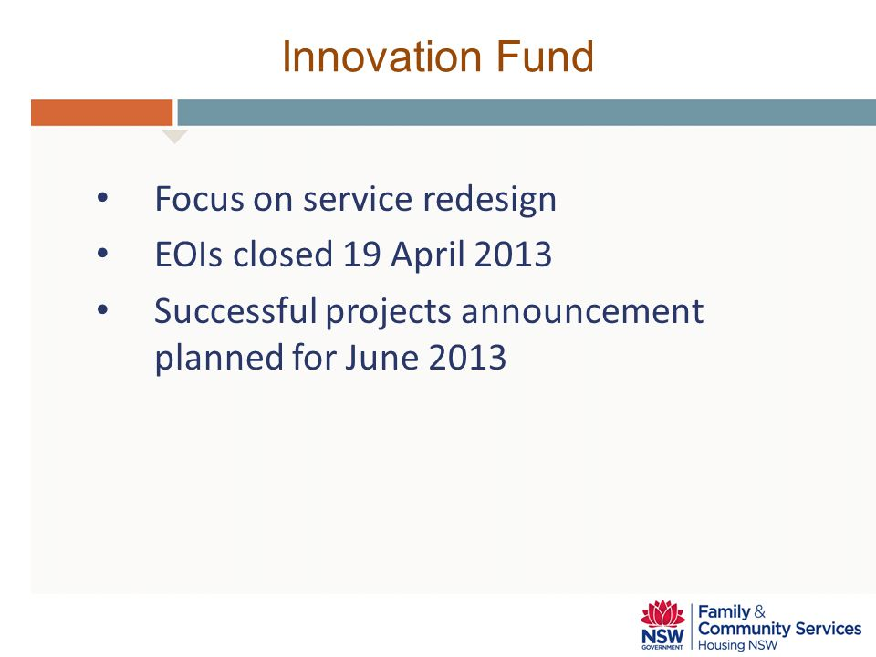Innovation Fund Focus on service redesign EOIs closed 19 April 2013