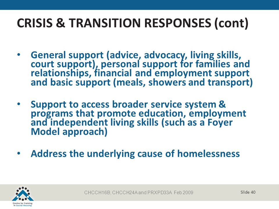 CRISIS & TRANSITION RESPONSES (cont)