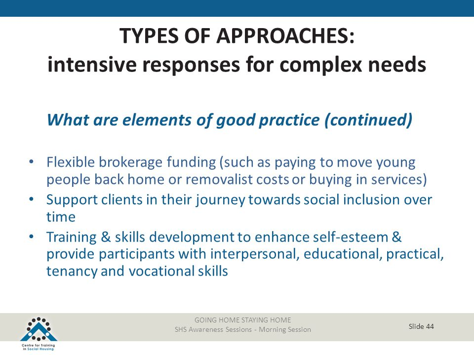 TYPES OF APPROACHES: intensive responses for complex needs