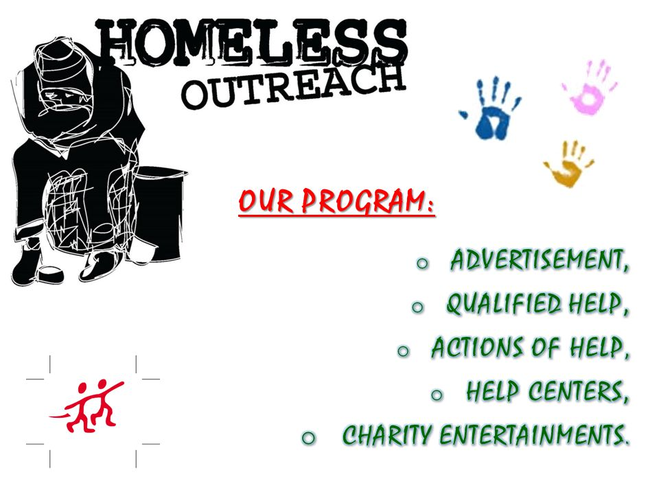 OUR PROGRAM: CHARITY ENTERTAINMENTS. ADVERTISEMENT, QUALIFIED HELP,
