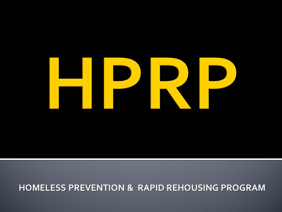HOMELESS PREVENTION & RAPID REHOUSING PROGRAM