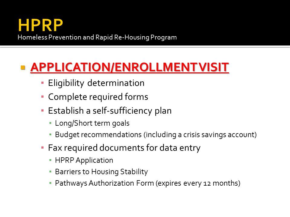 HPRP APPLICATION/ENROLLMENT VISIT Eligibility determination