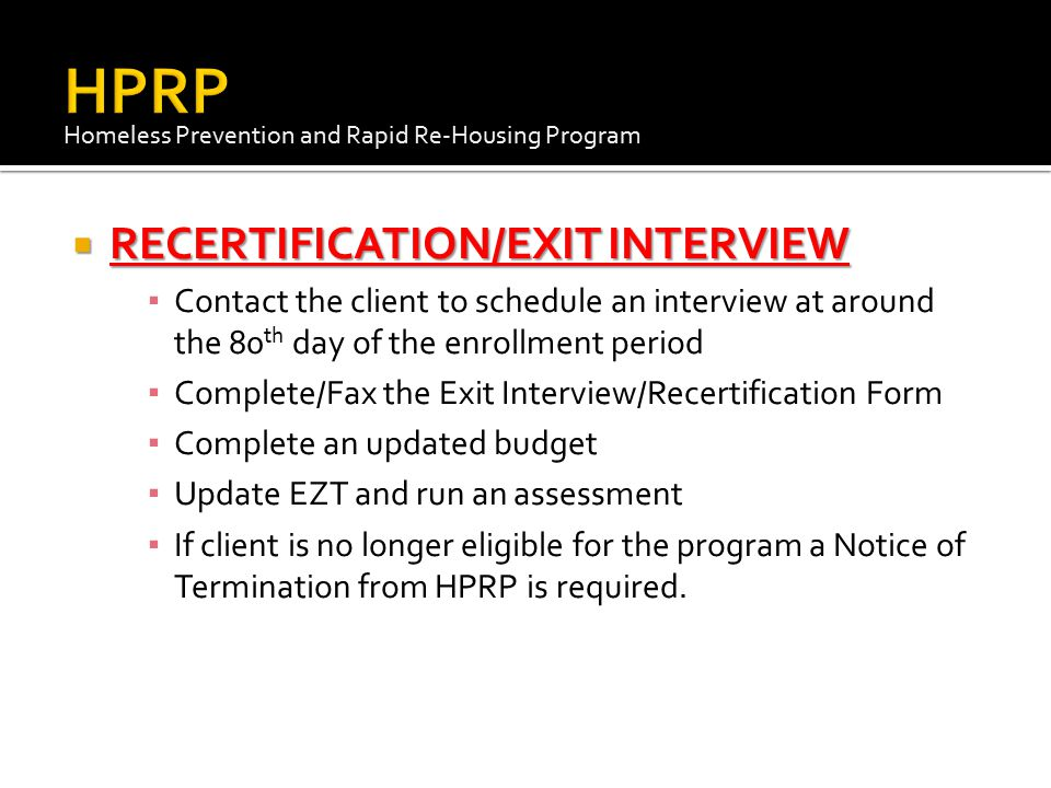 HPRP RECERTIFICATION/EXIT INTERVIEW