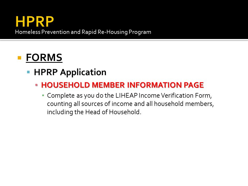 HPRP FORMS HPRP Application HOUSEHOLD MEMBER INFORMATION PAGE