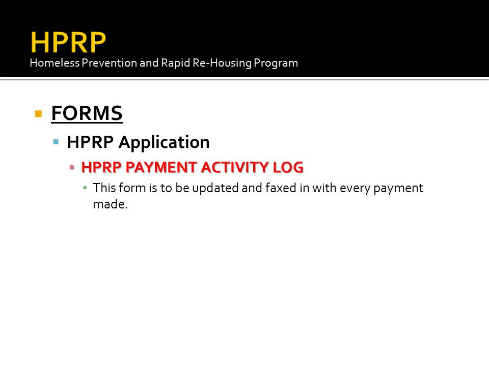 HPRP FORMS HPRP Application HPRP PAYMENT ACTIVITY LOG