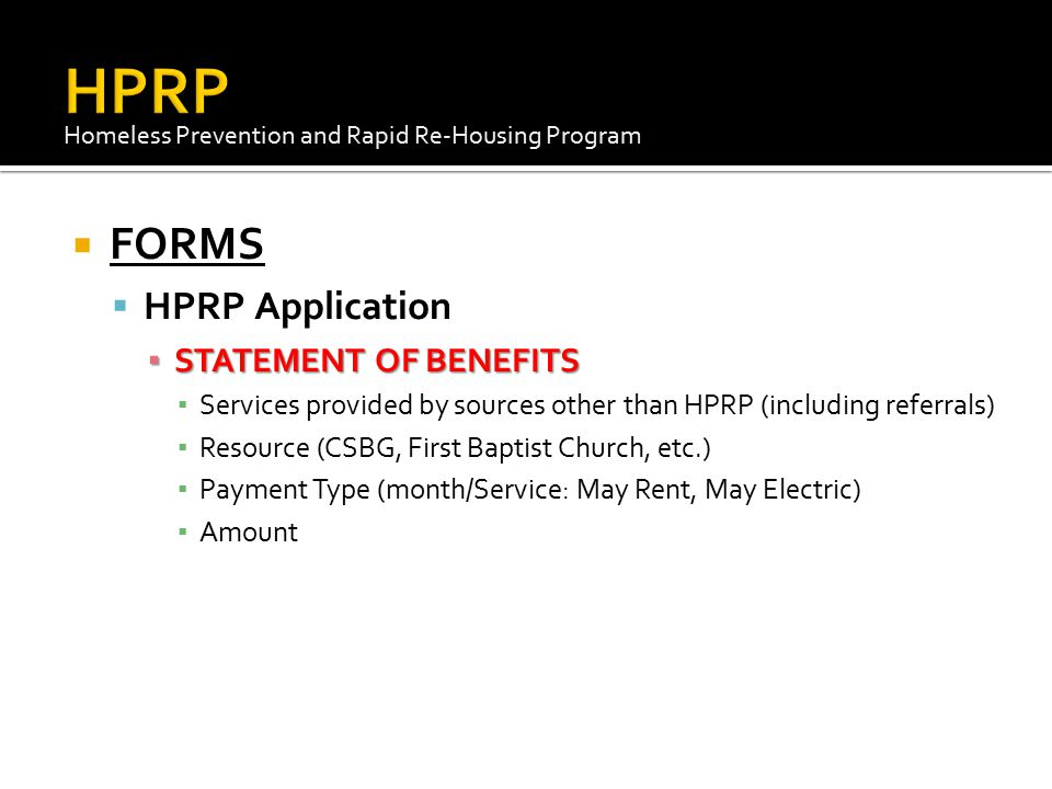 HPRP FORMS HPRP Application STATEMENT OF BENEFITS