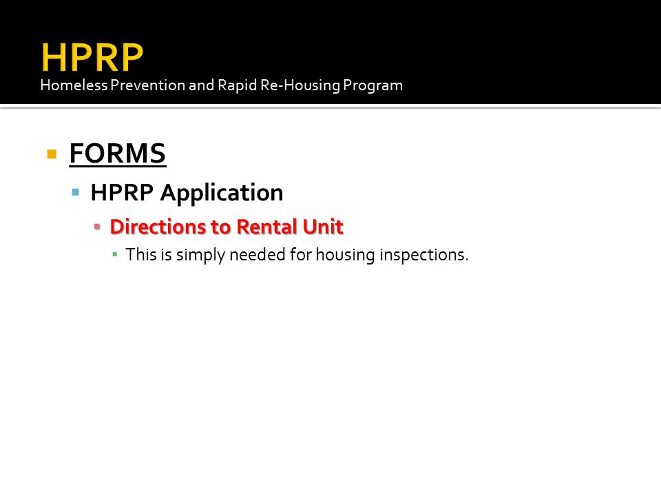 HPRP FORMS HPRP Application Directions to Rental Unit