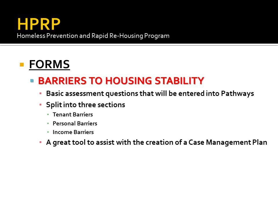 HPRP FORMS BARRIERS TO HOUSING STABILITY