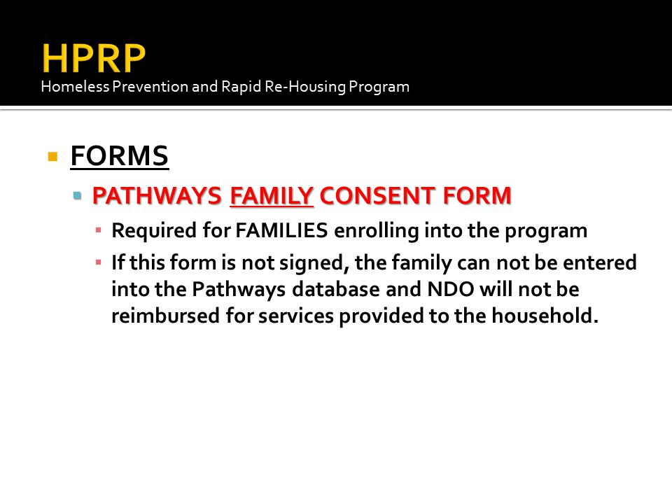 HPRP FORMS PATHWAYS FAMILY CONSENT FORM