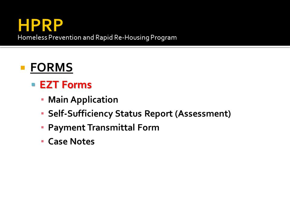 HPRP FORMS EZT Forms Main Application