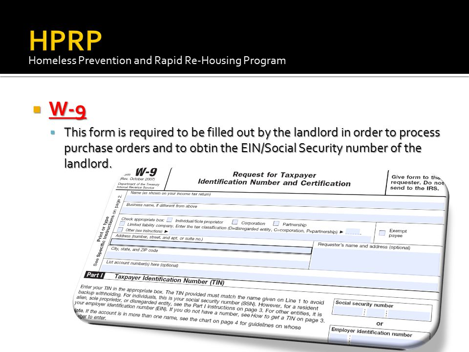 HPRP Homeless Prevention and Rapid Re-Housing Program. W-9.