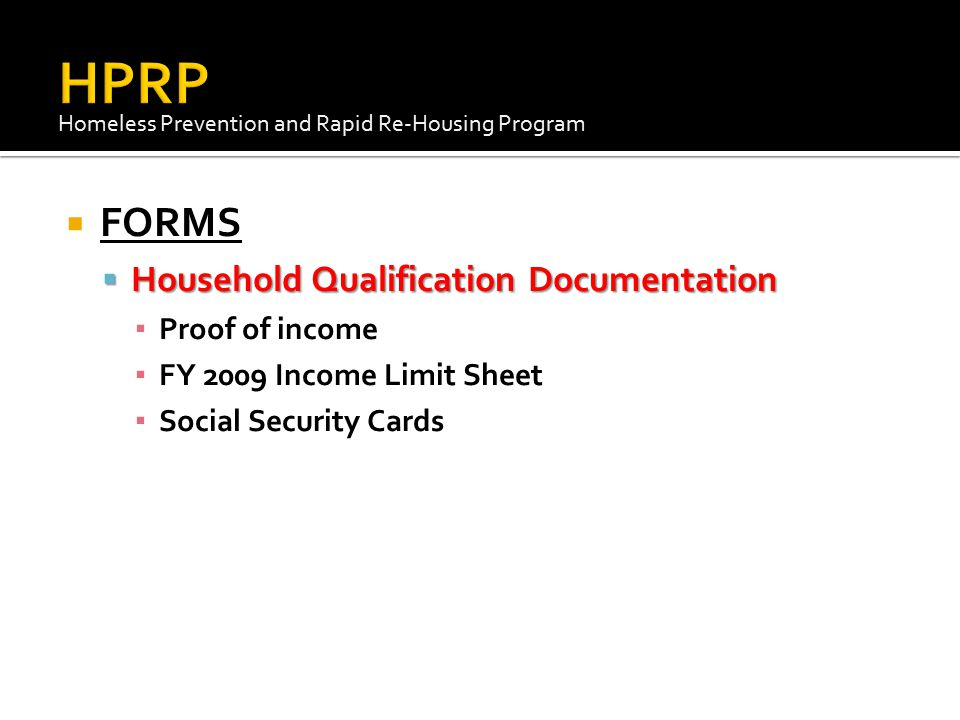HPRP FORMS Household Qualification Documentation Proof of income