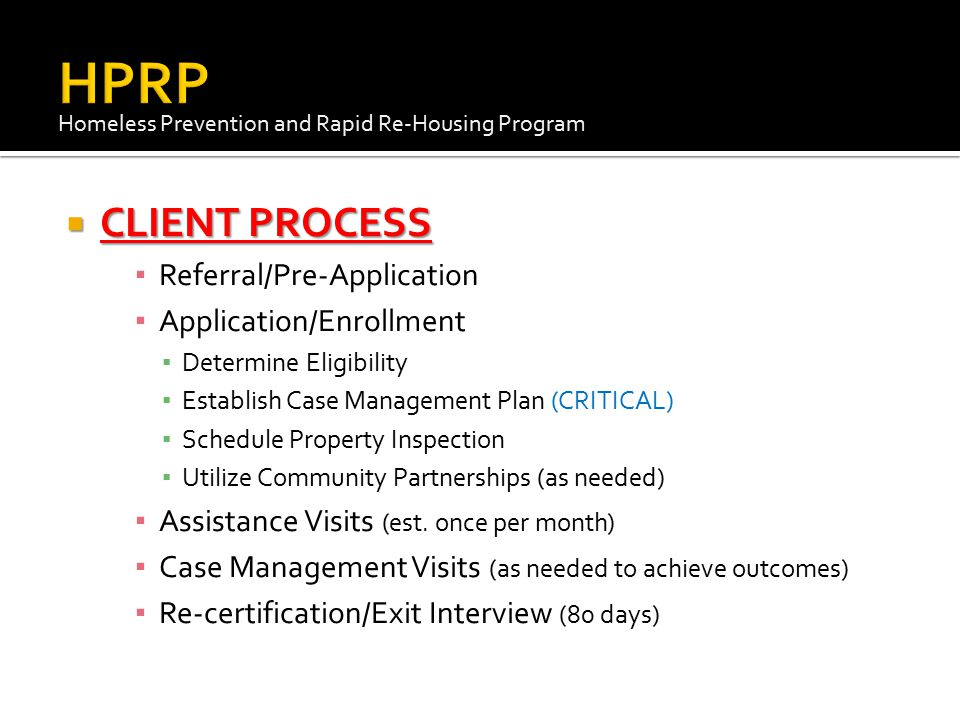 HPRP CLIENT PROCESS Referral/Pre-Application Application/Enrollment